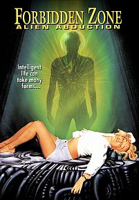 Forbidden Zone: Alien Abduction