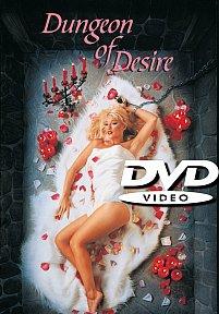 Dungeon of Desire DVD