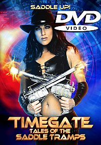 Timegate: Tales of the Saddle Tramps DVD
