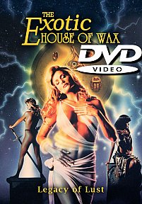 The Exotic House of Wax DVD