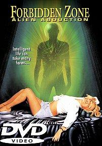 Forbidden Zone: Alien Abduction DVD